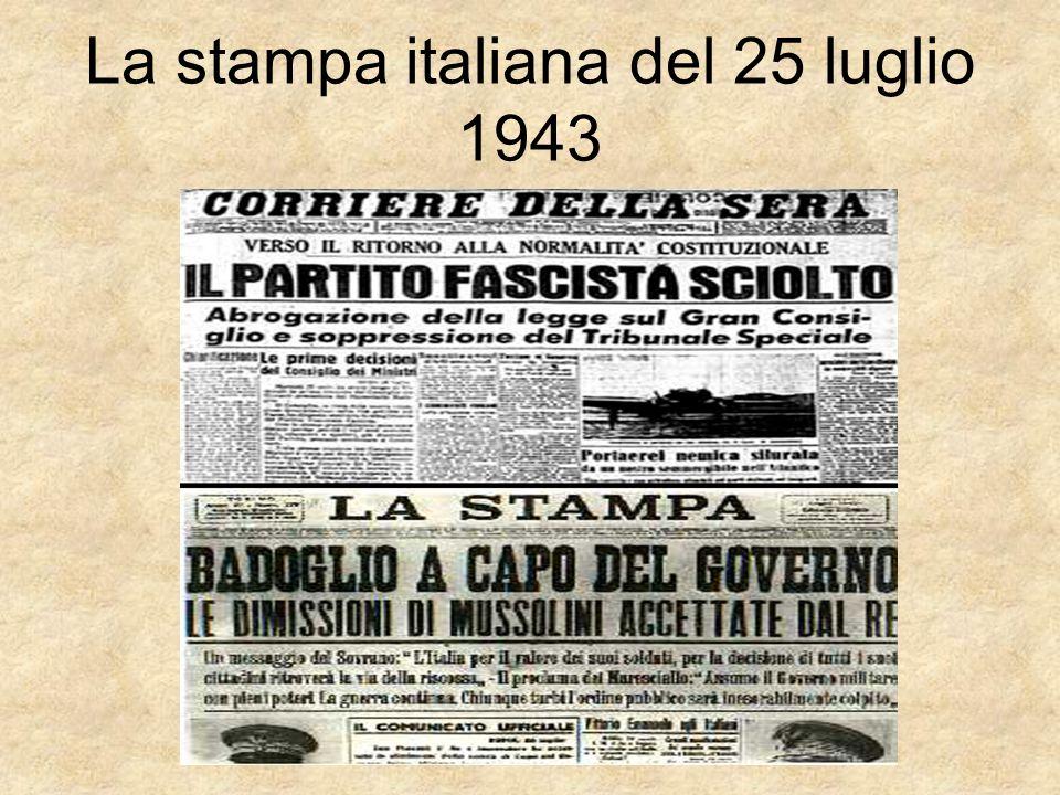La stampa italiana del 25 luglio 1943