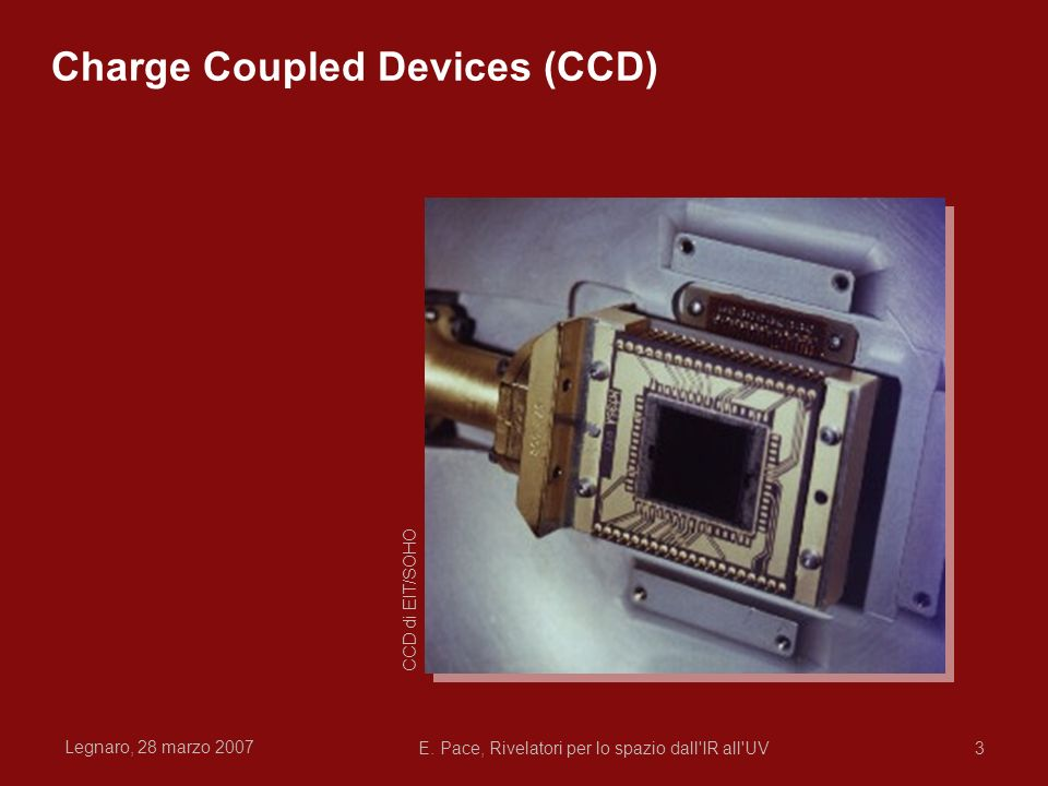 Charge Coupled Devices (CCD)
