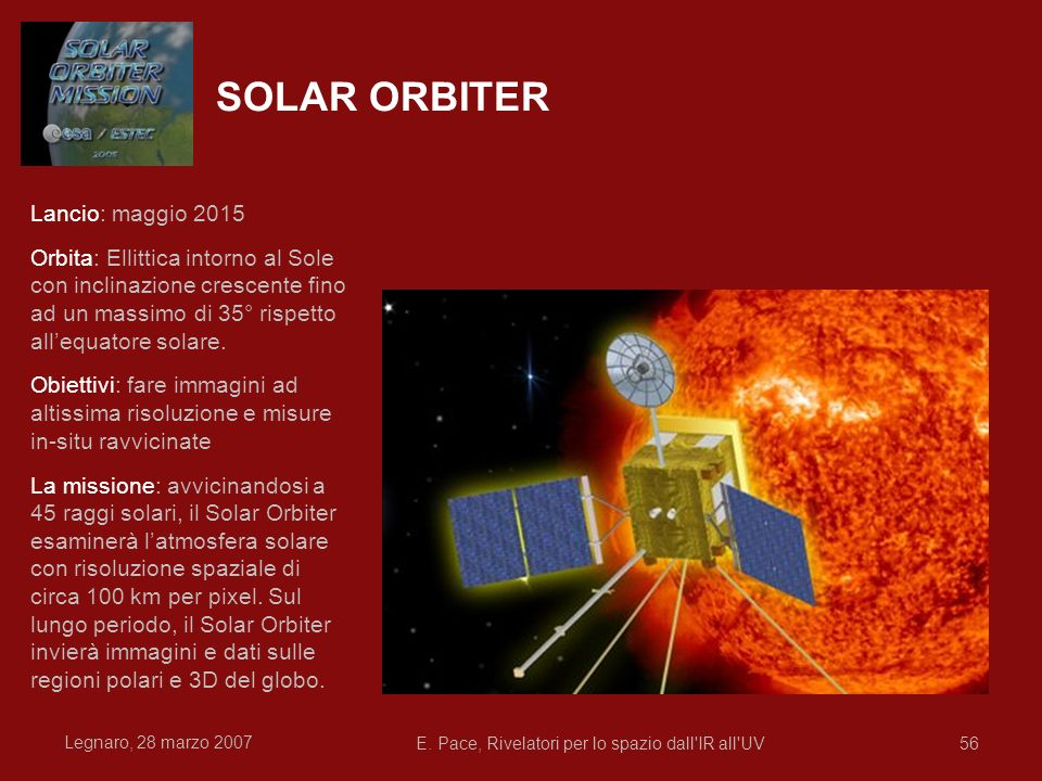 E. Pace, Rivelatori per lo spazio dall IR all UV