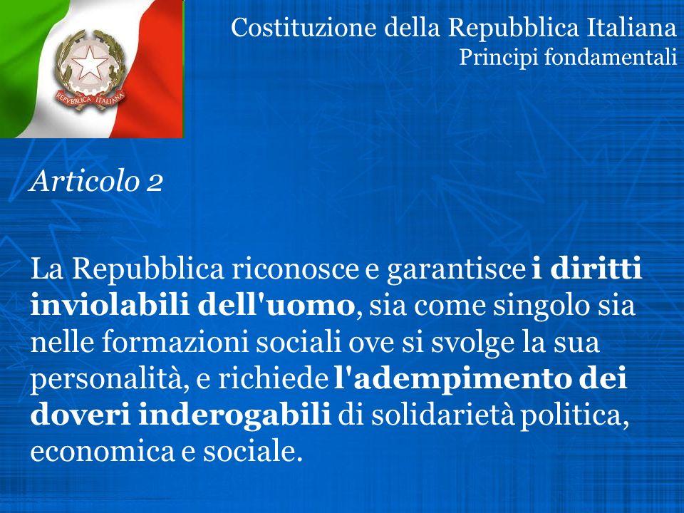 Costituzione della Repubblica Italiana Principi fondamentali