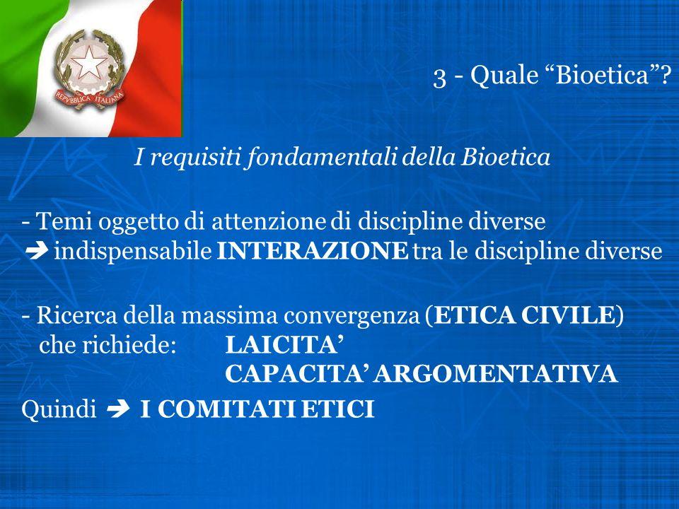 I requisiti fondamentali della Bioetica
