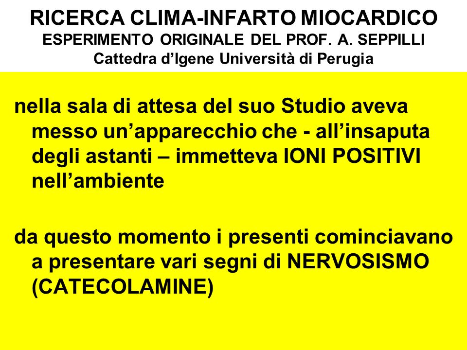 RICERCA CLIMA-INFARTO MIOCARDICO ESPERIMENTO ORIGINALE DEL PROF. A
