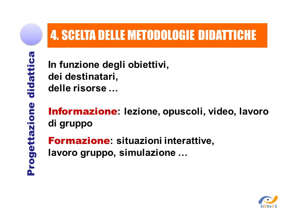 4. SCELTA DELLE METODOLOGIE DIDATTICHE