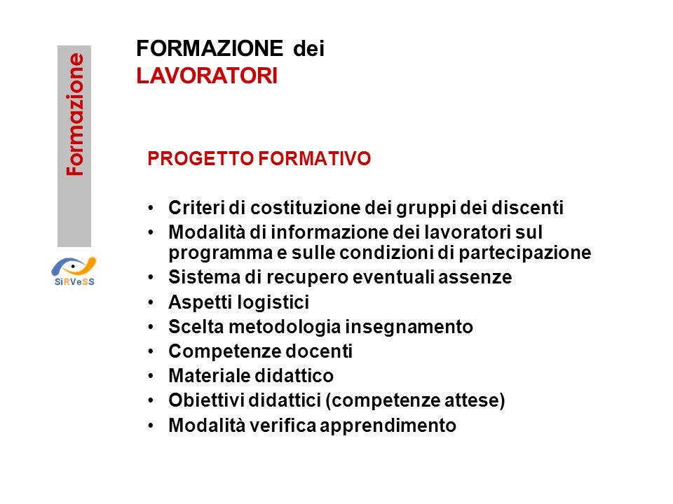 FORMAZIONE dei LAVORATORI Formazione PROGETTO FORMATIVO