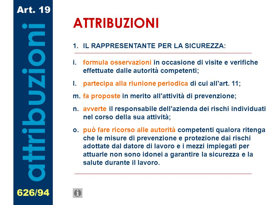 attribuzioni ATTRIBUZIONI Art. 19 626/94