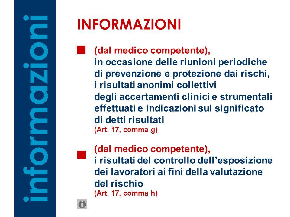 informazioni INFORMAZIONI (dal medico competente),