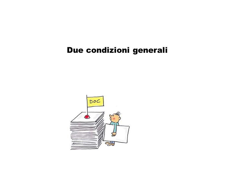 Consultazione: due condizioni generali