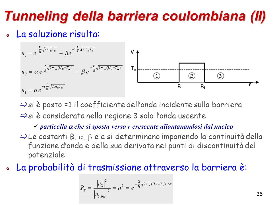 Tunneling della barriera coulombiana (II)