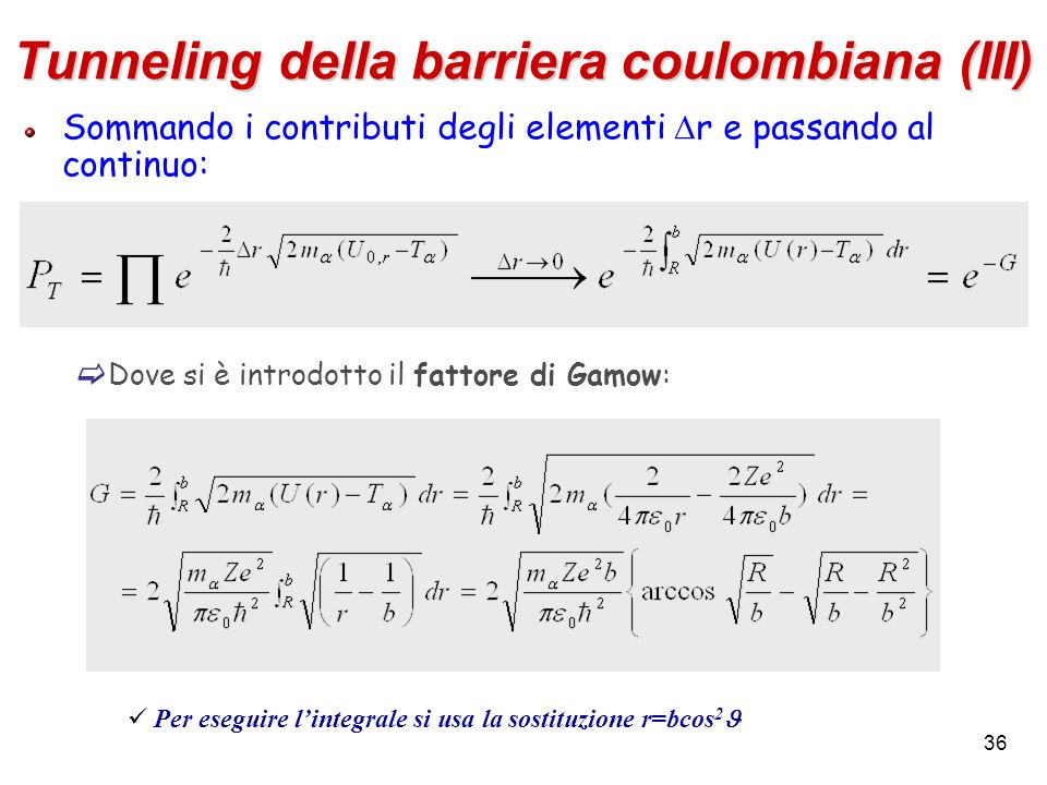Tunneling della barriera coulombiana (III)