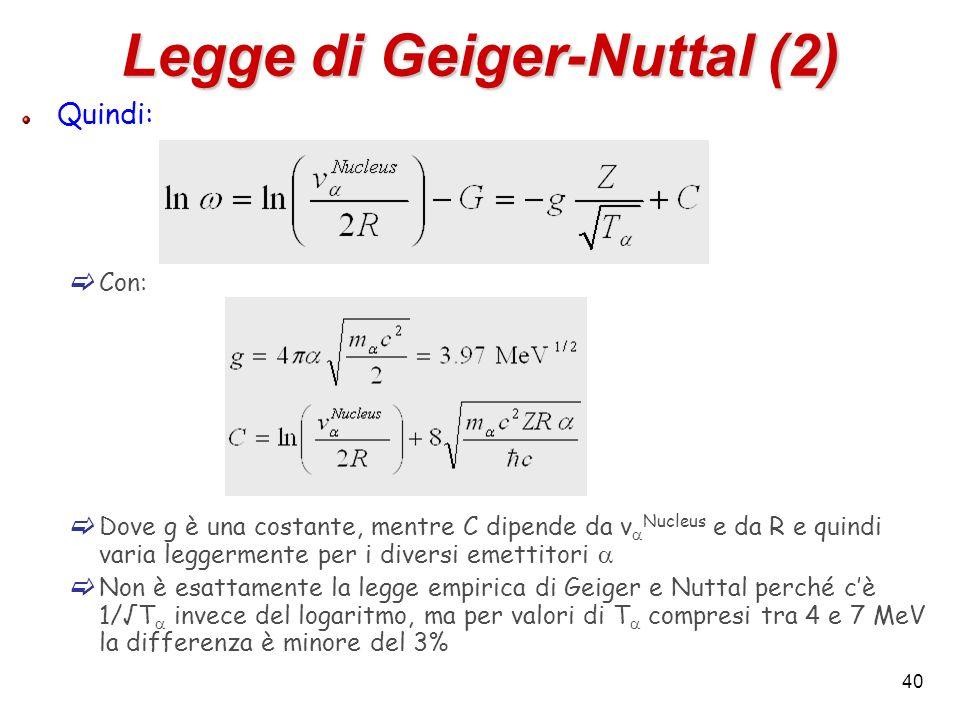 Legge di Geiger-Nuttal (2)