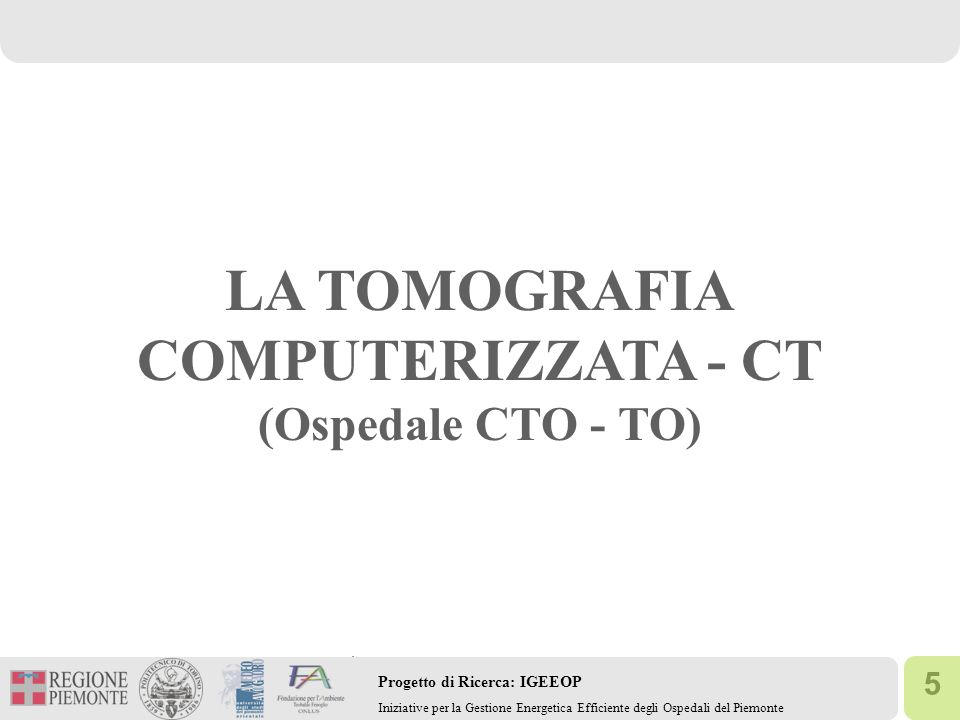 LA TOMOGRAFIA COMPUTERIZZATA - CT