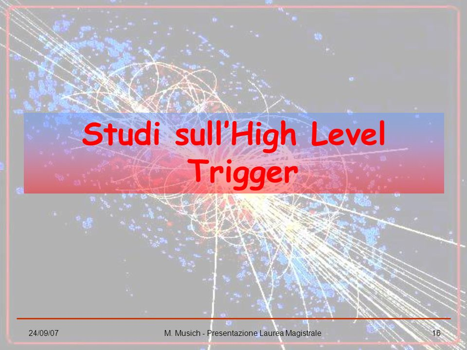 Studi sull'High Level Trigger