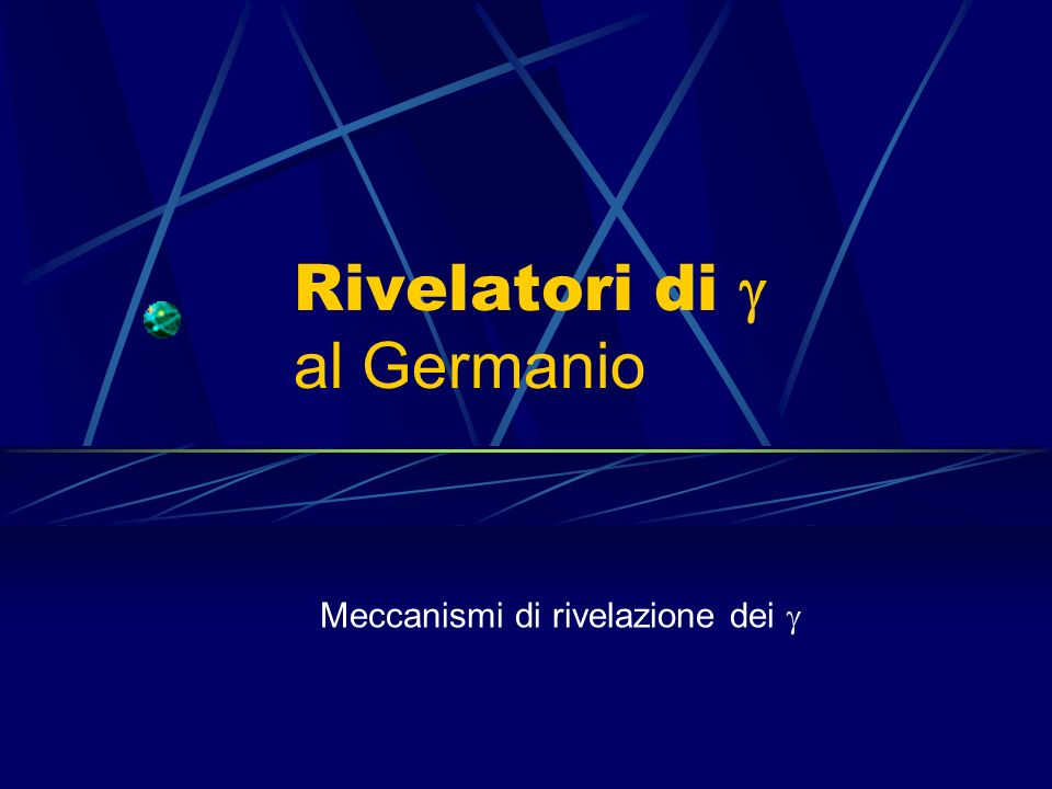 Rivelatori di g al Germanio