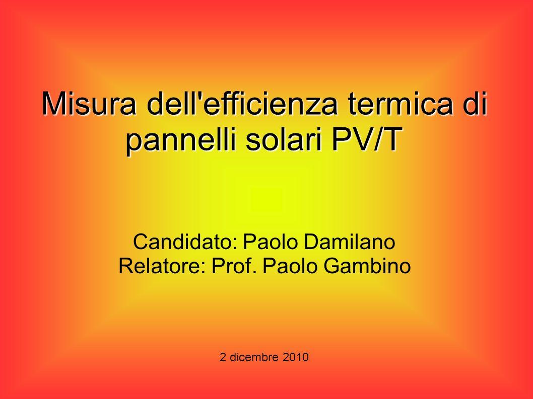 Misura dell efficienza termica di pannelli solari PV/T