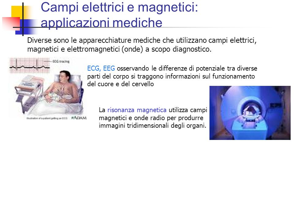Campi elettrici e magnetici: applicazioni mediche