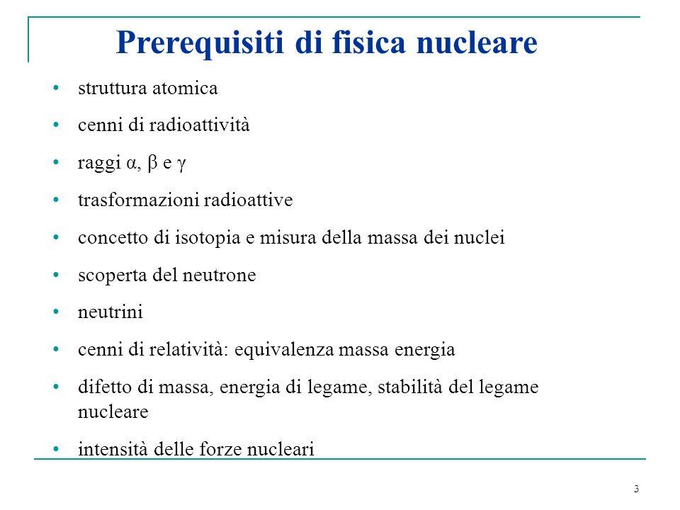 Prerequisiti di fisica nucleare