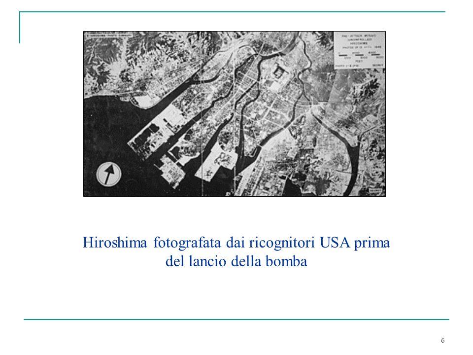 Hiroshima fotografata dai ricognitori USA prima del lancio della bomba