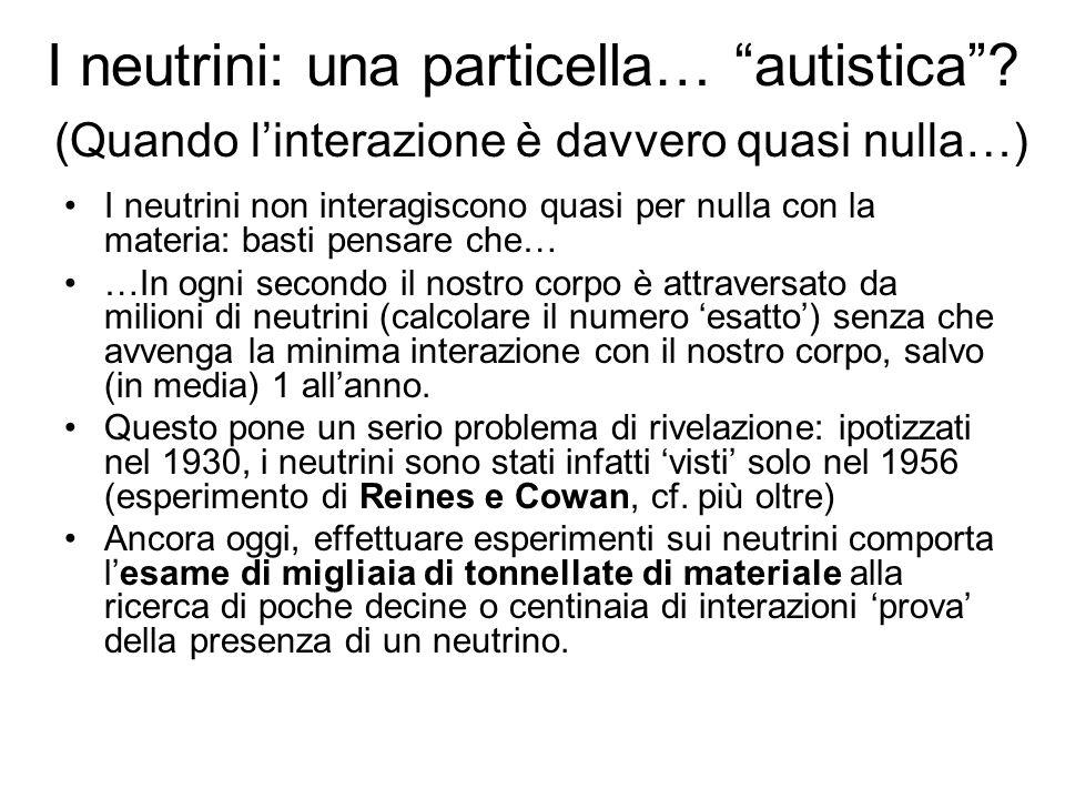 I neutrini: una particella… autistica