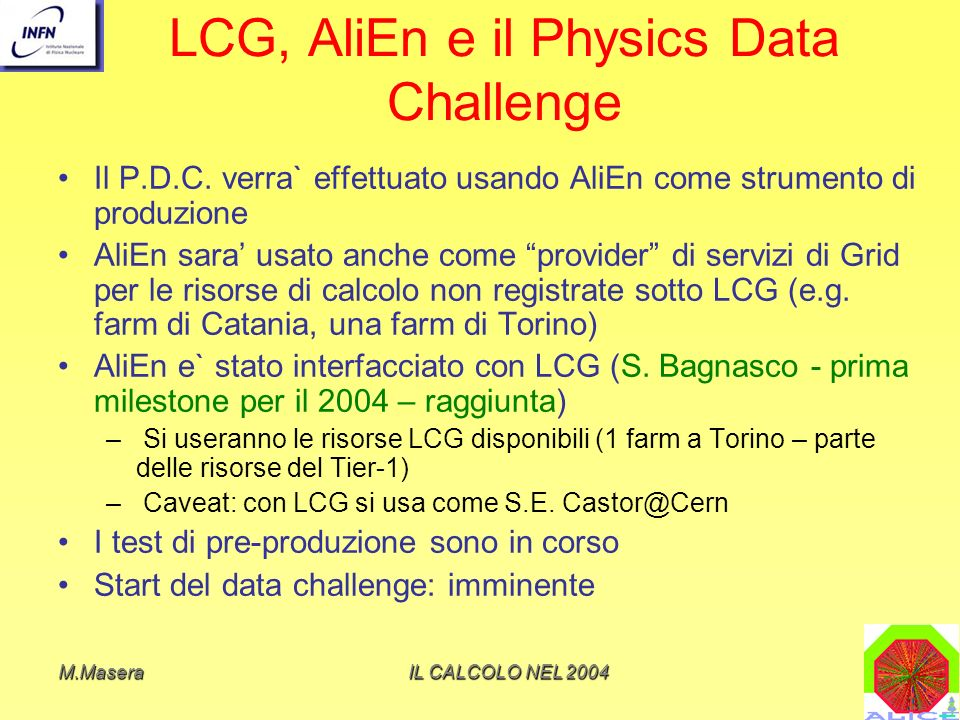 LCG, AliEn e il Physics Data Challenge