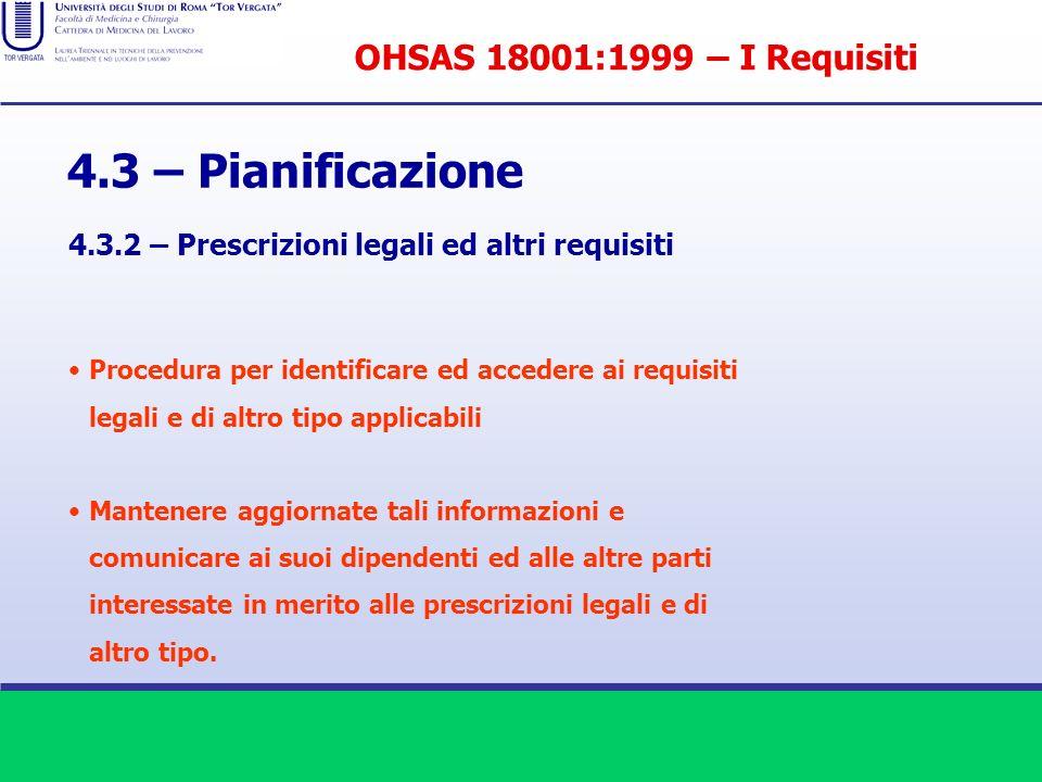 4.3 – Pianificazione OHSAS 18001:1999 – I Requisiti