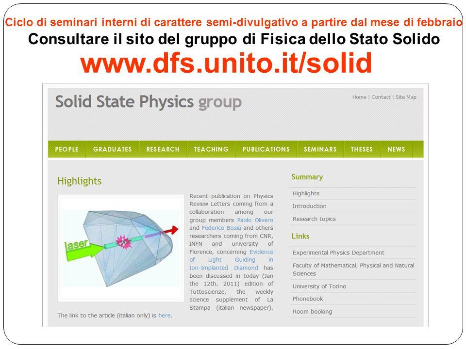 Consultare il sito del gruppo di Fisica dello Stato Solido