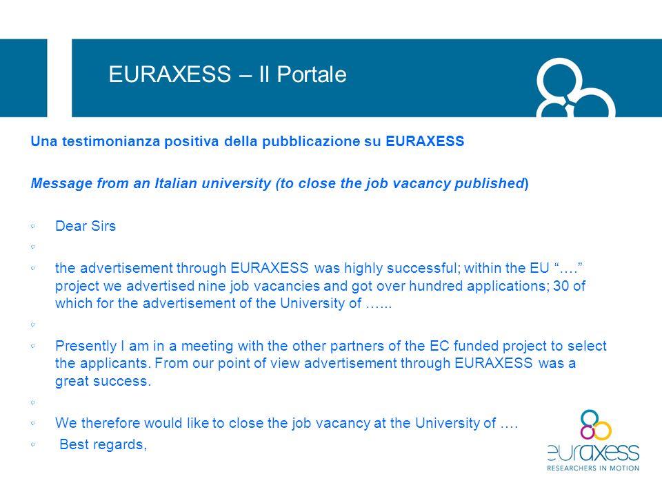 EURAXESS – Il Portale Una testimonianza positiva della pubblicazione su EURAXESS.