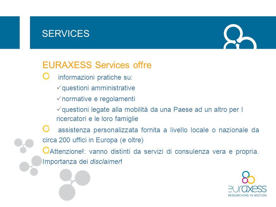 SERVICES EURAXESS Services offre informazioni pratiche su: