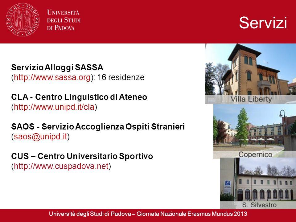 Servizi Servizio Alloggi SASSA (http://www.sassa.org): 16 residenze