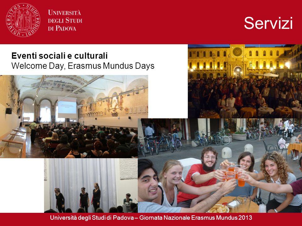 Servizi Eventi sociali e culturali Welcome Day, Erasmus Mundus Days