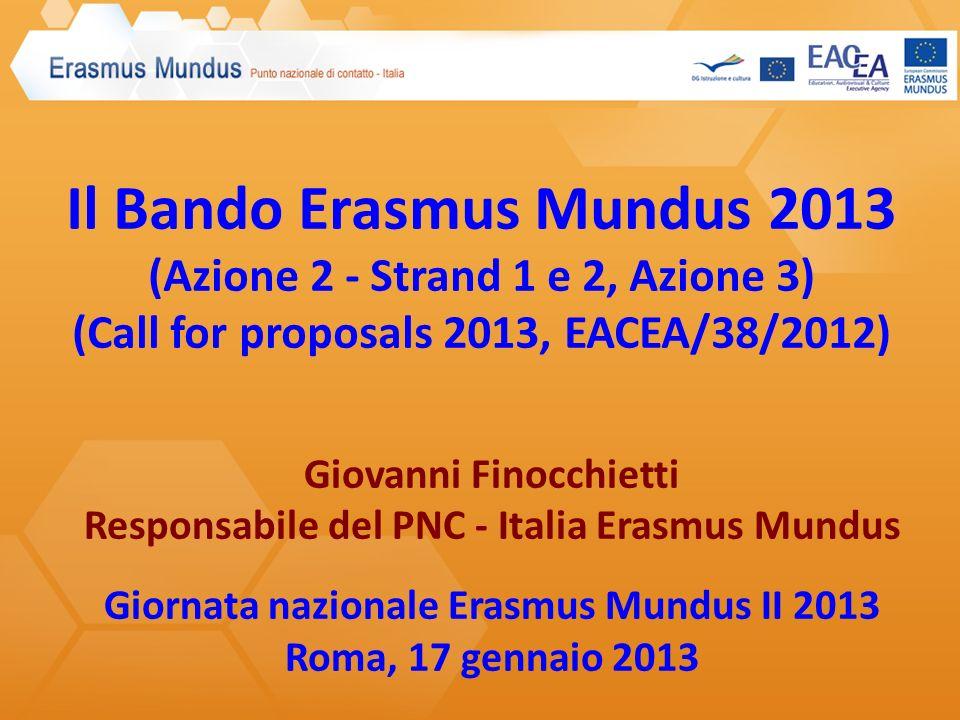 Il Bando Erasmus Mundus 2013 (Azione 2 - Strand 1 e 2, Azione 3) (Call for proposals 2013, EACEA/38/2012)