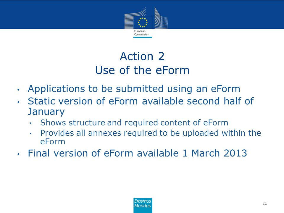 Action 2 Use of the eForm Applications to be submitted using an eForm