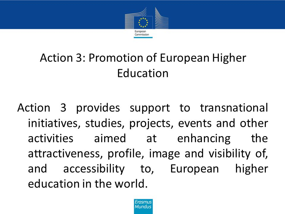 Action 3: Promotion of European Higher Education