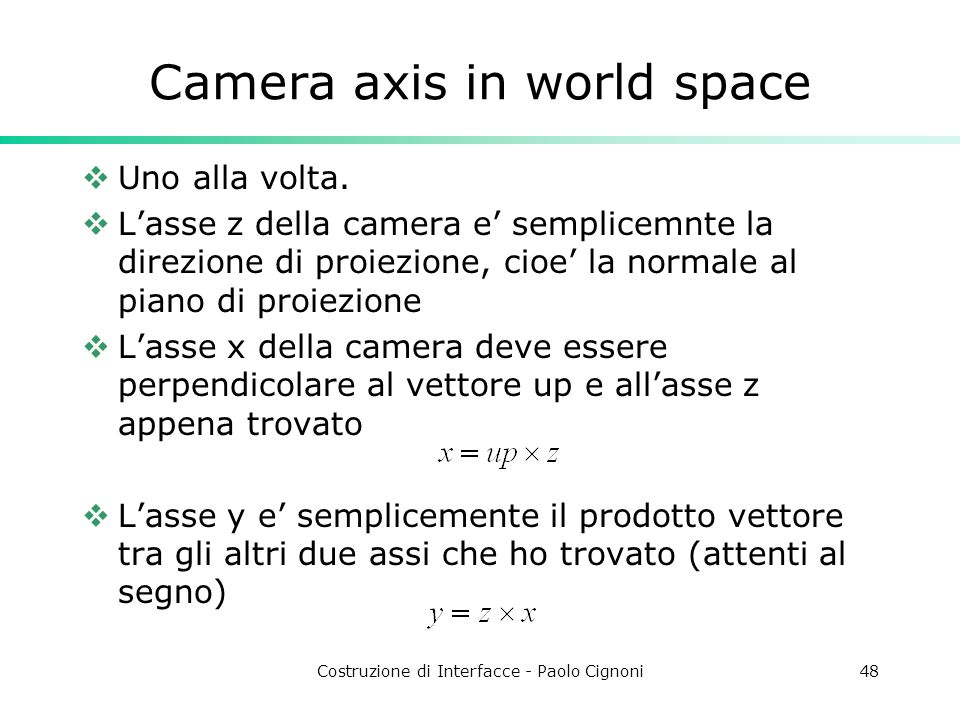 Camera axis in world space