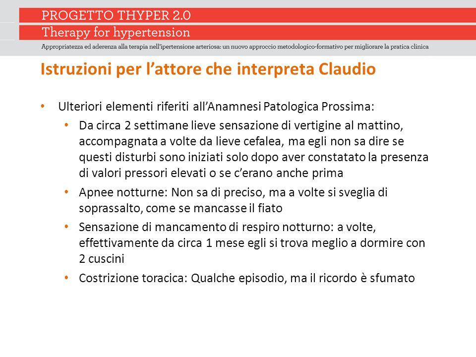 Istruzioni per l'attore che interpreta Claudio