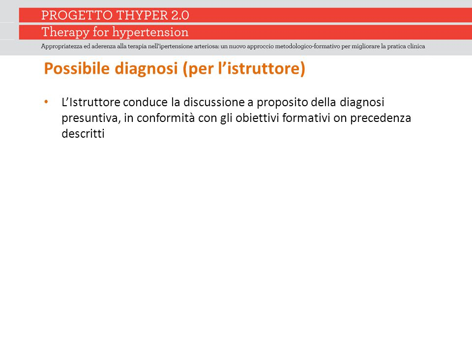 Possibile diagnosi (per l'istruttore)