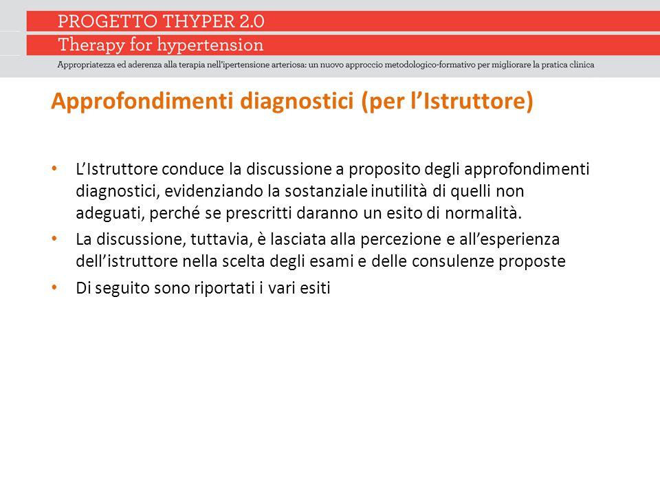 Approfondimenti diagnostici (per l'Istruttore)
