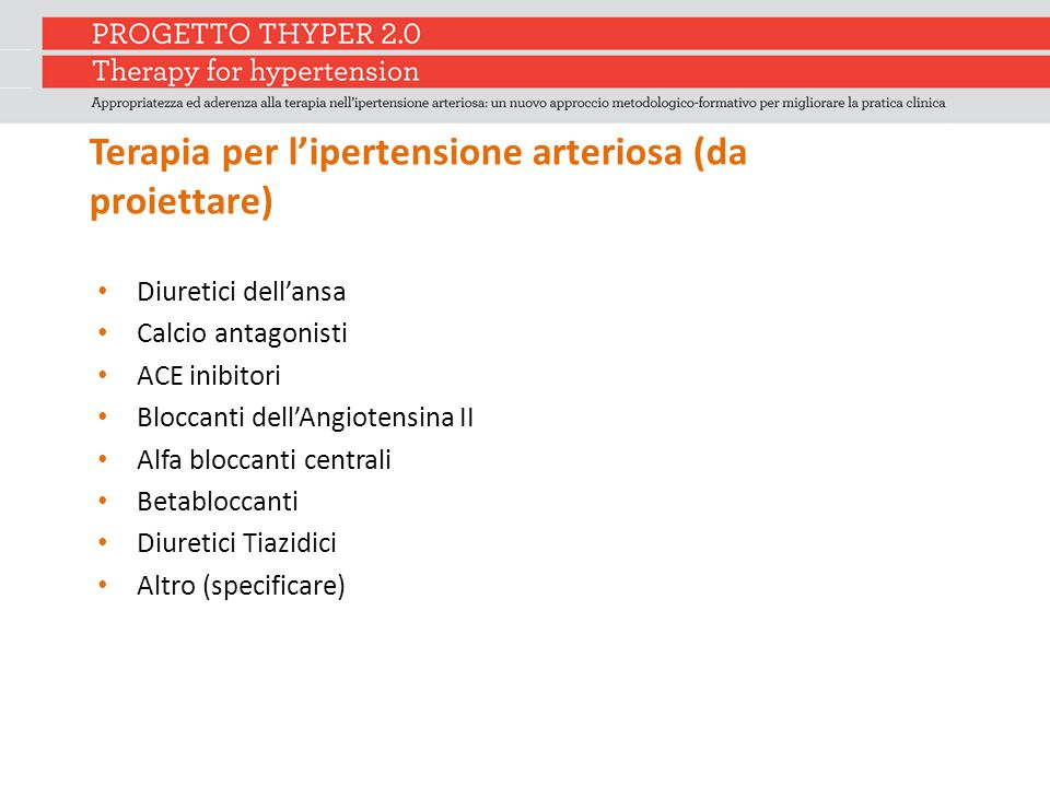 Terapia per l'ipertensione arteriosa (da proiettare)