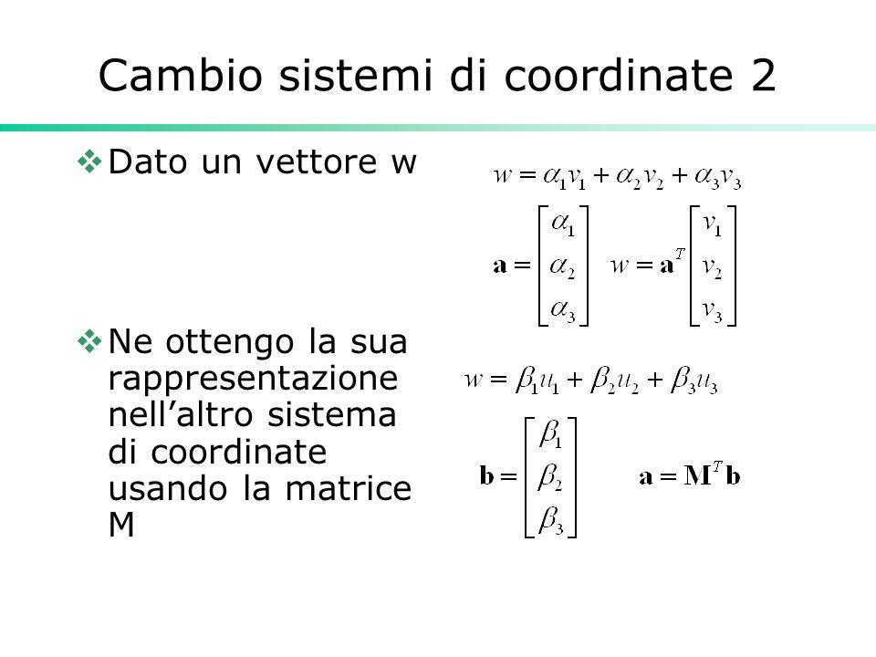 Cambio sistemi di coordinate 2
