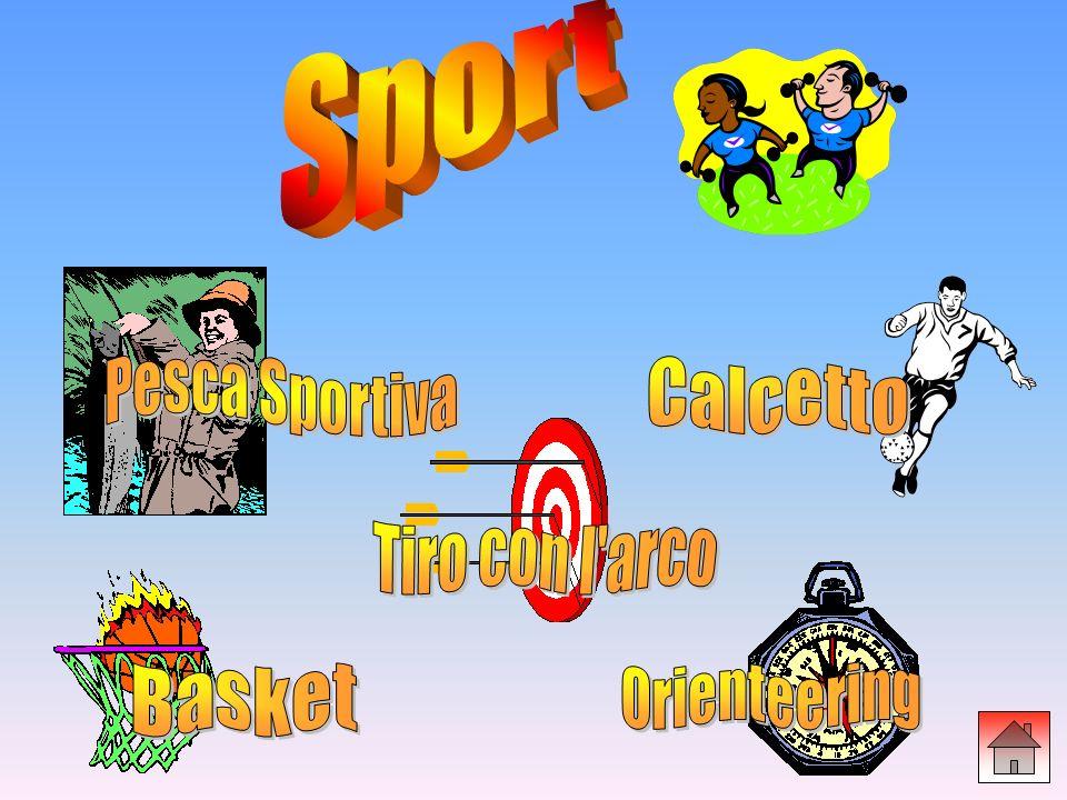 Sport Pesca Sportiva Calcetto Tiro con l arco Orienteering Basket