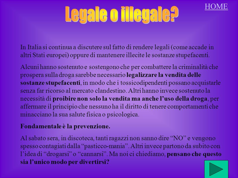 HOME Legale o illegale