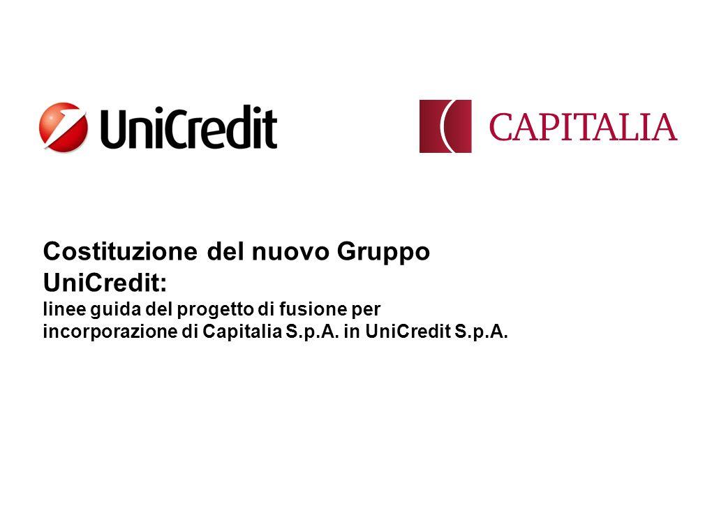 Costituzione del nuovo Gruppo UniCredit: linee guida del progetto di fusione per incorporazione di Capitalia S.p.A.
