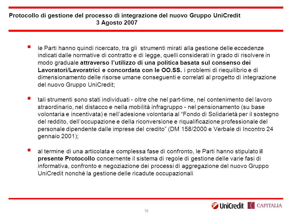 Protocollo di gestione del processo di integrazione del nuovo Gruppo UniCredit 3 Agosto 2007