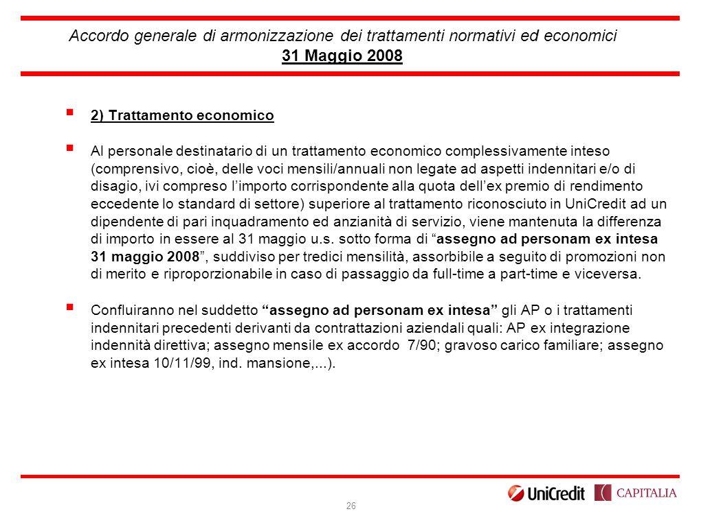 Accordo generale di armonizzazione dei trattamenti normativi ed economici 31 Maggio 2008
