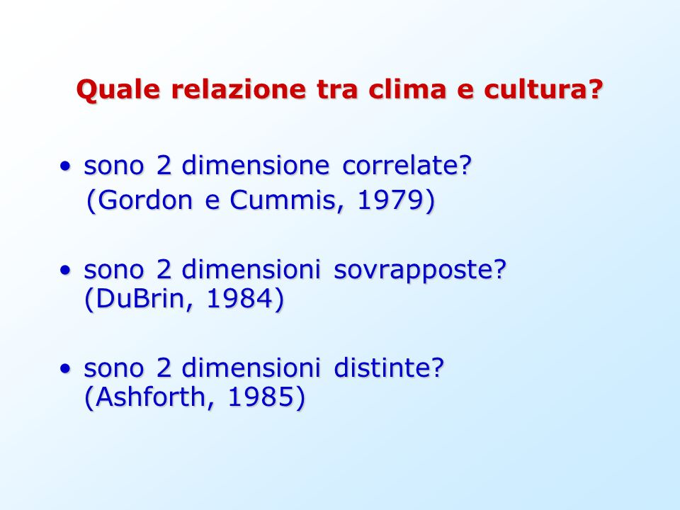 Quale relazione tra clima e cultura