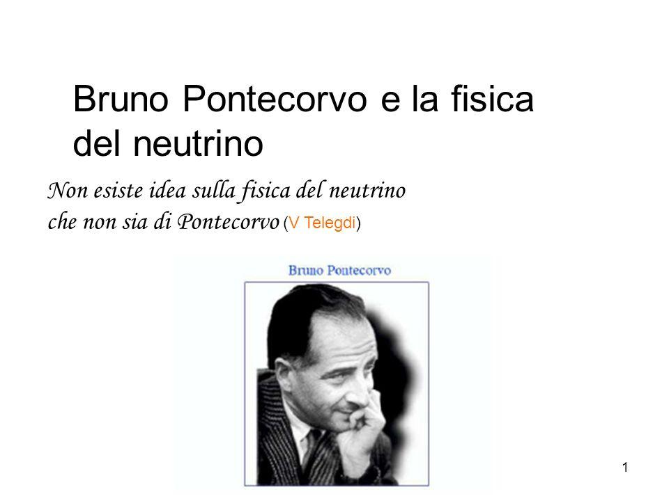 Bruno Pontecorvo e la fisica del neutrino
