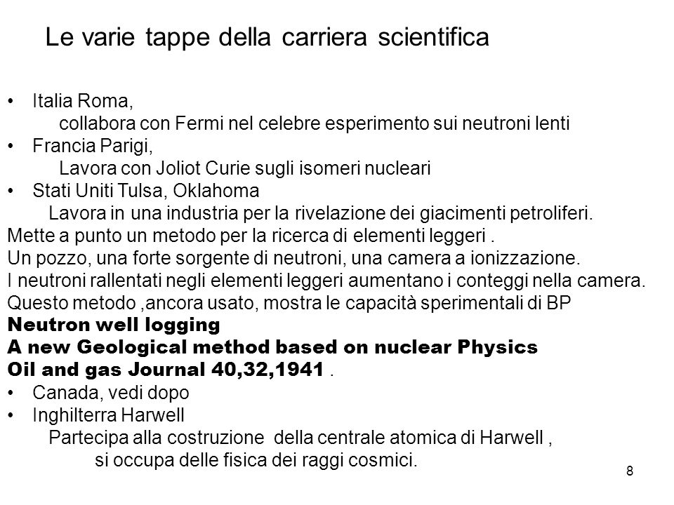 Le varie tappe della carriera scientifica