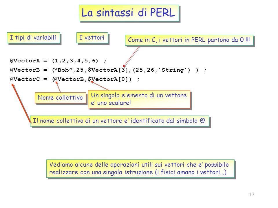 La sintassi di PERL I tipi di variabili I vettori