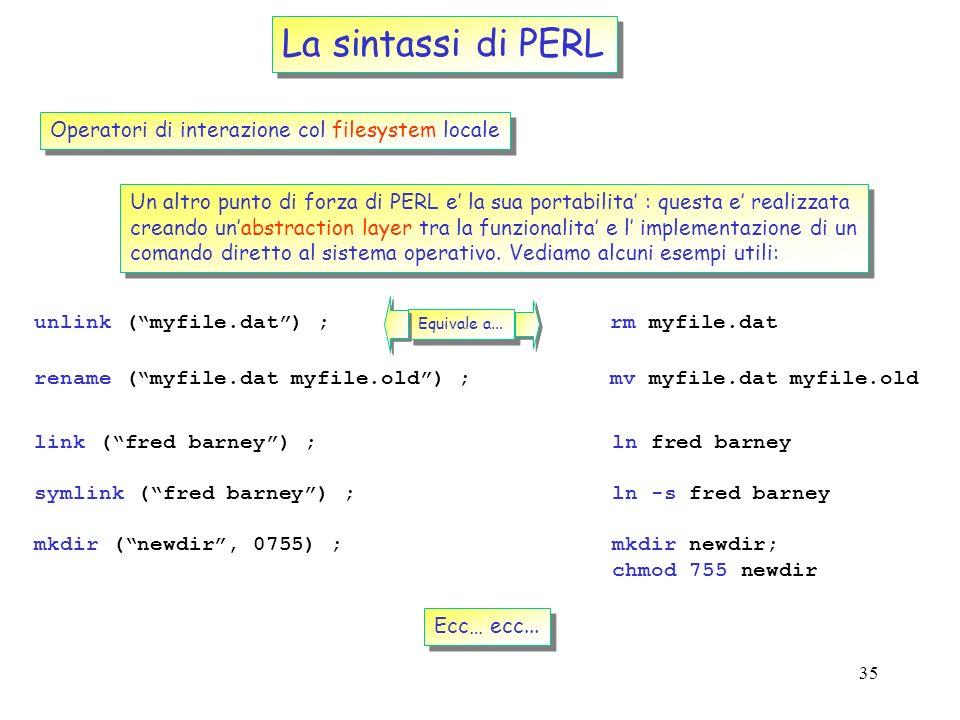La sintassi di PERL Operatori di interazione col filesystem locale
