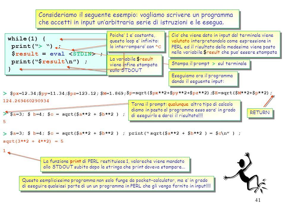 Consideriamo il seguente esempio: vogliamo scrivere un programma