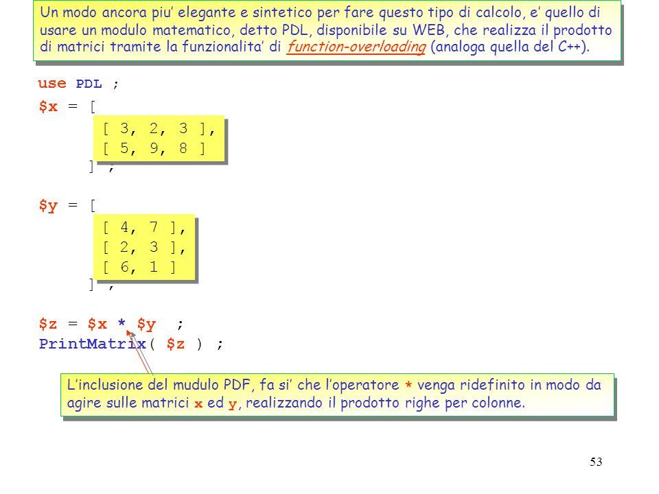 Un modo ancora piu' elegante e sintetico per fare questo tipo di calcolo, e' quello di